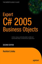Expert C# 2005 Business Objects by Rockford Lhotka
