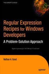 Regular Expression Recipes for Windows Developers by Nathan A. Good