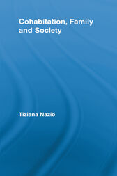 Cohabitation, Family & Society by Tiziana Nazio