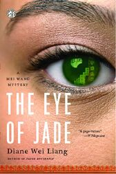 The Eye of Jade by Diane Wei Liang
