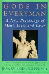 Gods in Everyman by Jean Shinoda Bolen