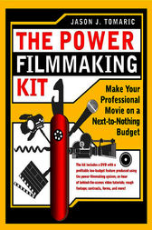 The Power Filmmaking Kit by Jason Tomaric