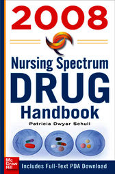 Nursing Spectrum Drug Handbook 2008 by Patricia Schull