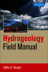 Hydrogeology Field Manual, 2e by Willis Weight