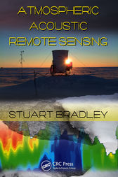 Atmospheric Acoustic Remote Sensing by Stuart Bradley