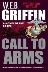 Call to Arms by W.E.B. Griffin