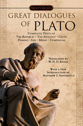Great Dialogues of Plato by Plato;  W. H. D. Rouse;  Matthew S. Santirocco