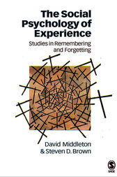 The Social Psychology of Experience by David Middleton