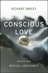 Conscious Love by Richard Smoley