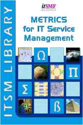Metrics for IT Service Management by Peter Brooks