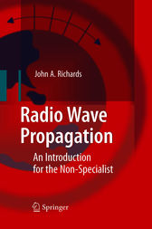 Radio Wave Propagation by John A. Richards