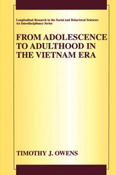 From Adolescence to Adulthood in the Vietnam Era by Timothy J. Owens