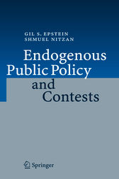 Endogenous Public Policy and Contests by Gil S. Epstein