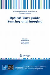 Optical Waveguide Sensing and Imaging by Wojtek J. Bock