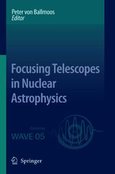Focusing Telescopes in Nuclear Astrophysics