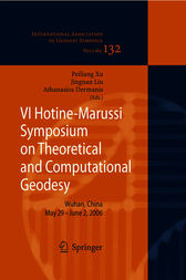 VI Hotine-marussi Symposium on Theoretical and Computational Geodesy by Peiliang Xu
