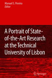 A Portrait of State-of-the-Art Research at the Technical University of Lisbon by Manuel Seabra Pereira