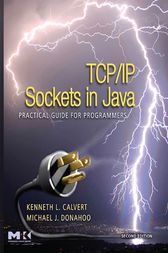 TCP/IP Sockets in Java by Kenneth L. Calvert