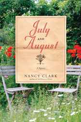 July and August by Nancy Clark