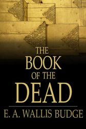 the book of the dead e a wallis budge