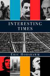Interesting Times by Eric Hobsbawm