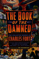 The Book of the Damned by Charles Fort