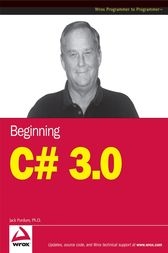 Beginning C# 3.0 by Jack Purdum