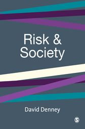 Risk and Society by David Denney