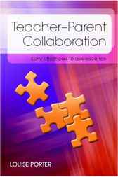 Teacher-Parent Collaboration by Louise Porter
