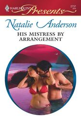 His Mistress by Arrangement by Natalie Anderson