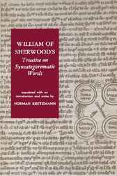 William of Sherwood's Treatise on Syncategorematic Words by Norman Kretzmann