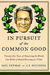 In Pursuit of the Common Good by Paul Newman