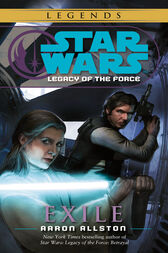 Exile: Star Wars (Legacy of the Force) by Aaron Allston
