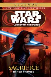 Sacrifice: Star Wars (Legacy of the Force) by Karen Traviss