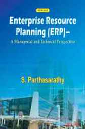 Enterprise Resource Planning by S. Parthasarathy