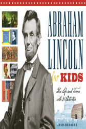 Abraham Lincoln for Kids by Janis Herbert