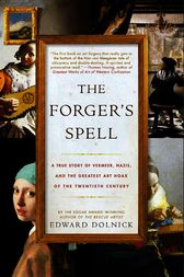 The Forger's Spell by Edward Dolnick