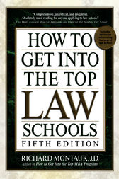 How to Get Into Top Law Schools 5th Edition