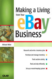 Making a Living from Your eBay Business by Michael Miller