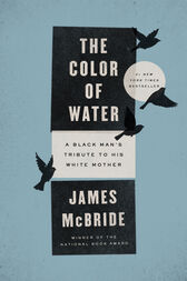 The Color of Water 10th Anniversary Edition by James McBride