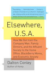 Elsewhere, U.S.A. by Dalton Conley