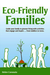 Eco-Friendly Families by Helen Coronato