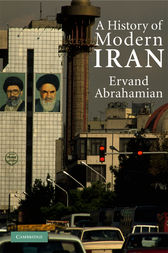 A History of Modern Iran by Ervand Abrahamian