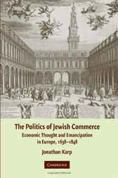 The Politics of Jewish Commerce by Jonathan Karp