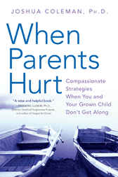 When Parents Hurt by Joshua Coleman