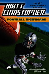 Football Nightmare by Matt Christopher