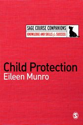 Child Protection by Eileen Munro