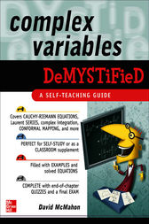 Complex Variables Demystified by David McMahon