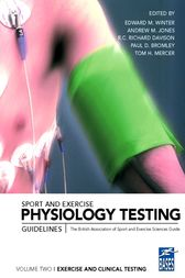 Sport and Exercise Physiology Testing Guidelines,, Volume II: Exercise and Clinical Testing