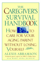 The Caregiver's Survival Handbook
